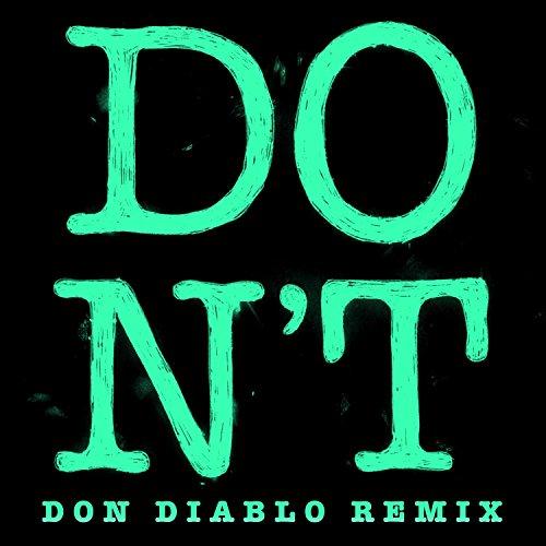 Don't (Don Diablo Remix) [Expl...