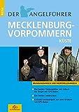 Der Angelführer Mecklenburg Vorpommern Küste: Brandungsangeln und Meerforellenangeln (Der...