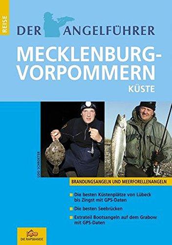 Der Angelführer Mecklenburg Vorpommern Küste: Brandungsangeln und Meerforellenangeln (Der Angelführer