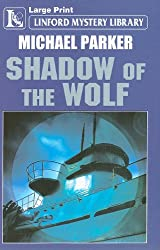 Shadow of the Wolf (Linford Mystery Library)