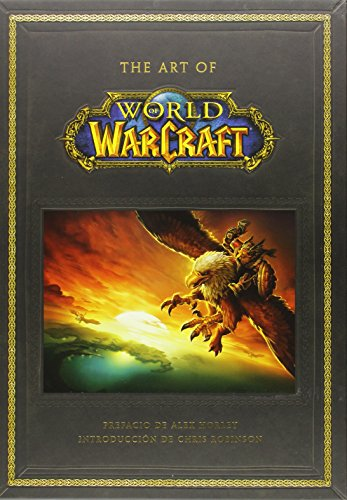 Descargar Libro The Art Of World Of Warcraft de ALEX HORLEY