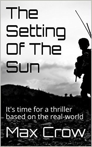 The Setting Of The Sun: Its time for a thriller based on the real ...