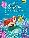 La Sirenita. Libro de pegatinas: Con pegatinas reutilizables (Disney. Princesas)