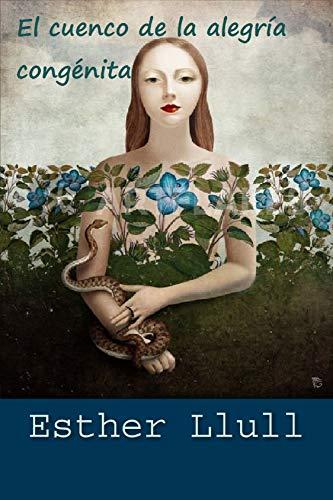 El cuenco de la alegría congénita de Esther Llull