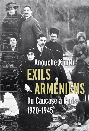 Exils arméniens: Du Caucase à Paris 1920-1945
