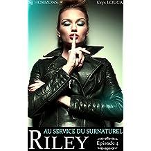 Au service du surnaturel - Saison 3 : RILEY - Épisode 4