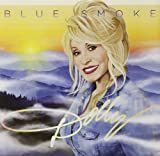 Blue Smoke by Dolly Parton (2014-02-04)