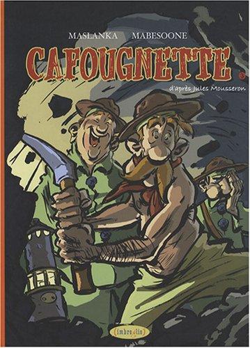 Cafougnette, Tome 3 :