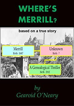Where's Merrill? a genealogical thriller by [O'Neary, Gearoid]