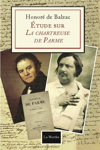 Etude sur la Chartreuse de Parme par Honoré de Balzac