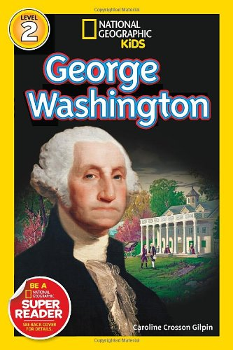 National Geographic Readers George Washington Readers Bios