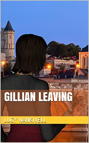 Gillian Leaving by [Nankivell, Lucy]