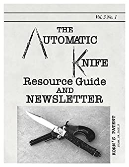 The Automatic Knife Resource Guide and Newsletter Vol 3 No. 1 (English Edition) eBook: Sheldon Levy: Amazon.es: Tienda Kindle