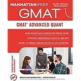 GMAT Advanced Quant: 250+ Practice Problems & Bonus Online Resources (Manhattan Prep GMAT Strategy Guides)