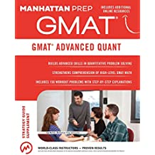 GMAT Advanced Quant: 250+ Practice Problems & Bonus Online Resources (Manhattan Prep GMAT Strategy Guides) (English Edition)