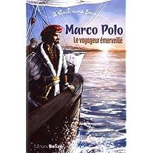 Marco Polo : Le voyageur émerveillé