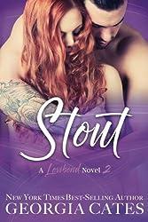 Stout: A Lovibond Novel (Lovibond Collection) (Volume 2) by Georgia Cates (2016-05-03)