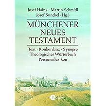 Münchener Neues Testament. CD-ROM: Text - Synopse - Konkordanz. Theologisches Wörterbuch