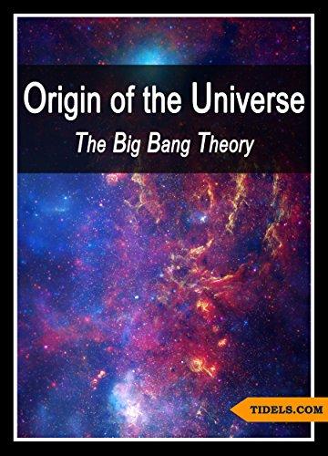 big bang theory tries to explain origins of the universe