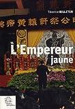 L'empereur jaune - Une tradition politique chinoise
