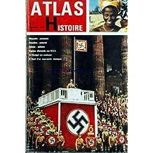 ATLAS HISTOIRE [No 36] du 01/09/1963 - mussolini, prisonnier napoleon, paternel salaza, solitaire espions allemands aux usa le senegal en couleurs a bourd d'un sous-marin atomique