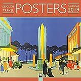 English Travel Posters Wall Calendar 2019 (Art Calendar)