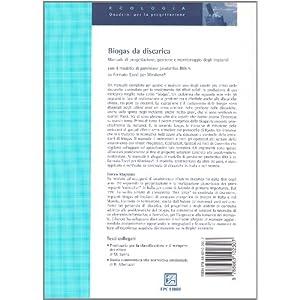Biogas da discarica. Manuale di progettazione, gestione, e monitoraggio degli impianti