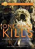 One Shot Kills (Australian Army Combat Support)