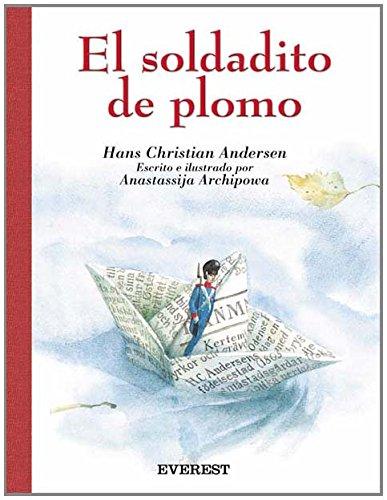 El Soldadito De Plomo/The Lead Soldier
