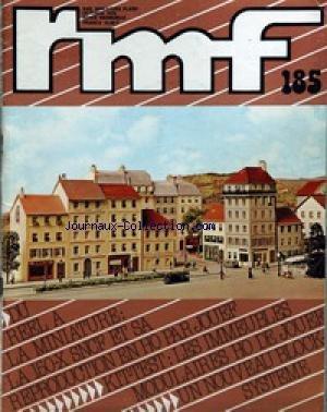 RAIL MINIATURE FLASH [No 185] du 01/10/1978 - DU REEL A LA MINIATURE - LA 150-X SCNF ET SA REPRODUCTION EN HO PAR JOUEF - KIT-TEST - LES IMMEUBLES MODULAIRES HO DE JOUEF - UN NOUVEAU