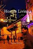 Hostile Living by Jason Medici