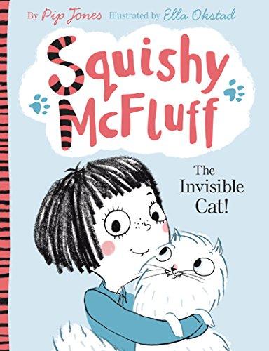 Squishy McFluff: The Invisible Cat! por Pip Jones
