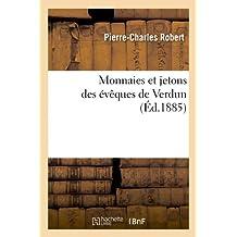 Monnaies et jetons des évêques de Verdun (Éd.1885)