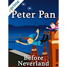 Peter Pan Before Neverland