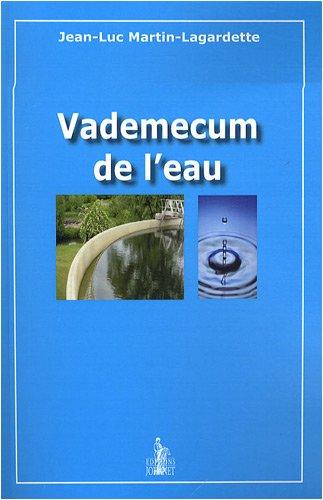 Vademecum de l'eau par Jean-Luc Martin-Lagardette