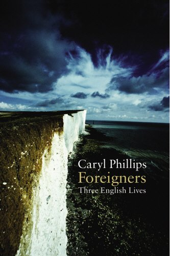 Foreigners: Three English Lives