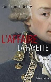 L'affaire La Fayette par Debré