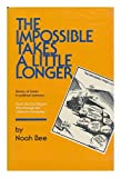 Impossible Takes a Little Longer: A History of Israel in Political Cartoons from the Yom Kippur War Through the Lebanon Campaign