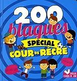 Telecharger Livres 200 blagues special cours de recre (PDF,EPUB,MOBI) gratuits en Francaise