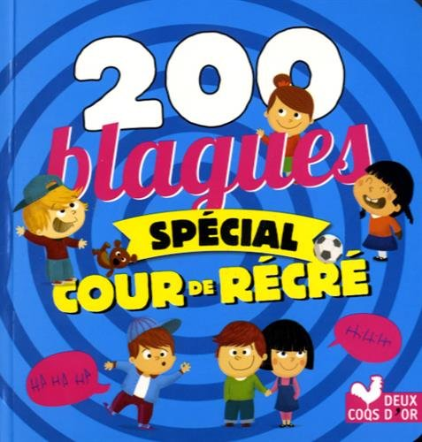 200 blagues spécial cours de récré par Virgile Turier