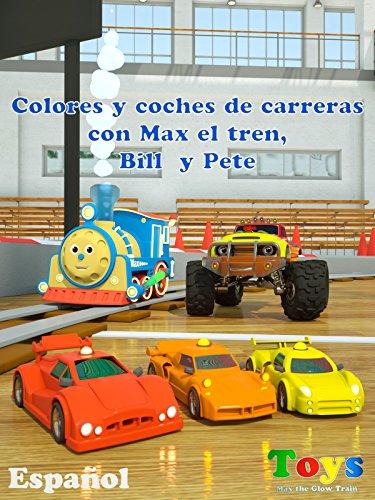 colores-y-coches-de-carreras-con-max-el-tren-bill-el-camion-monstruo-y-pete-el-camion-juguetes