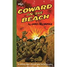 Coward on the Beach: 1 (Dick Coward 1) by James Delingpole (2007-08-20)