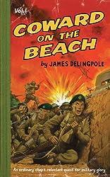 Coward on the Beach: 1 (Dick Coward 1) by James Delingpole (2007-08-20)