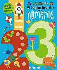 Mi fantástico libro de los números par Teresa Clavel lledo