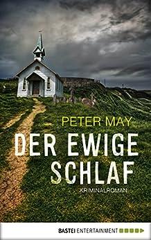 Der ewige Schlaf: Kriminalroman