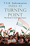 India at Turning Point, the Road to Good Governance