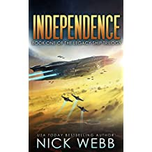 Independence: Book 4 of The Legacy Fleet Series (The Legacy Fleet Trilogy) (English Edition)