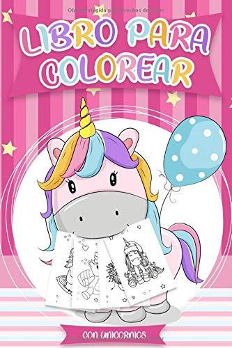 Libro para colorear con Unicornios: Libros colorear niños - Más de 30 diseños hermosos de Unicornios para Colorear y Divertirse | Plantilla de Unicornio para Colorear