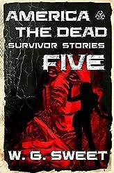 America The Dead Survivor Stories Five