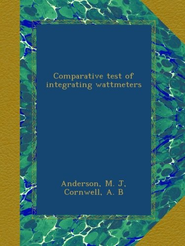 Comparative test of integrating wattmeters